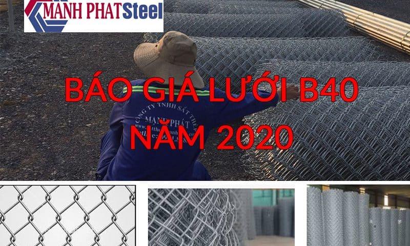 báo giá lưới b40 năm 2020